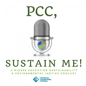 PCC, SUSTAIN ME! A Higher Education Sustainability & Environmental Justice Podcast Logo